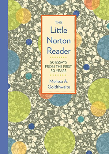 The Little Norton Reader50 Essays from the First 50 Years