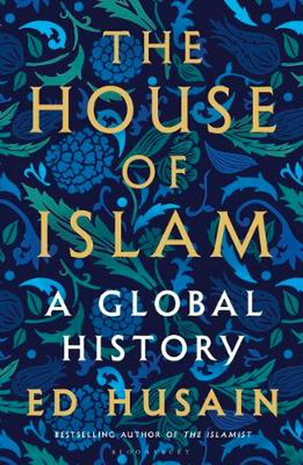 House of Islam: The Hearts and Minds of a Billion Believers