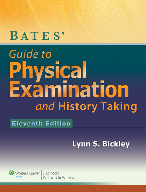 Bates' Guide to Physical Examination and History-Taking with Access Code