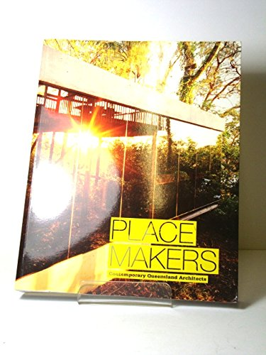 Place Makers by Miranda Wallace, Sarah Stutchbury, ISBN: 9781876509217