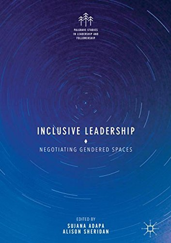 Inclusive LeadershipNegotiating Gendered Spaces by Palgrave Macmillan, ISBN: 9783319606651