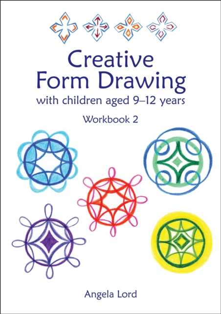 Creative Form Drawing with Children Aged 5-12