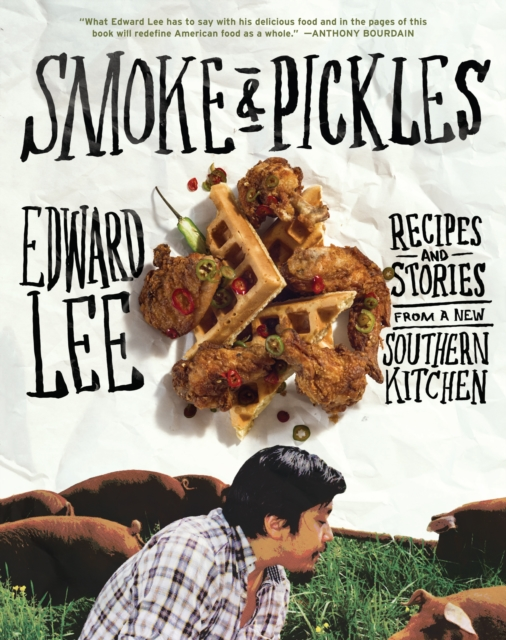 Smoke and Pickles by Edward Lee, ISBN: 9781579654924