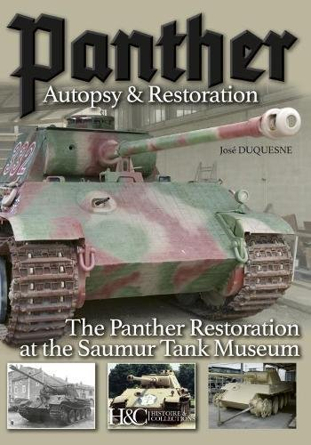 Panther : Autopsy and RestorationThe Panther Restoration at the Saumur Tank Museum