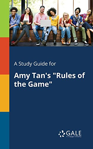 "A Study Guide for Amy Tan's ""Rules of the Game"""