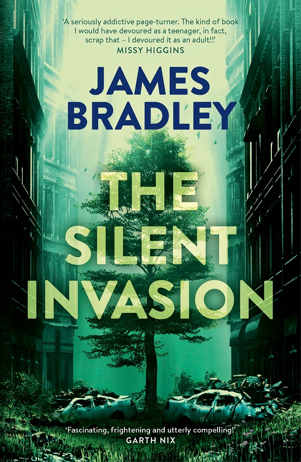 The Silent Invasion by James Bradley, ISBN: 9781743549896