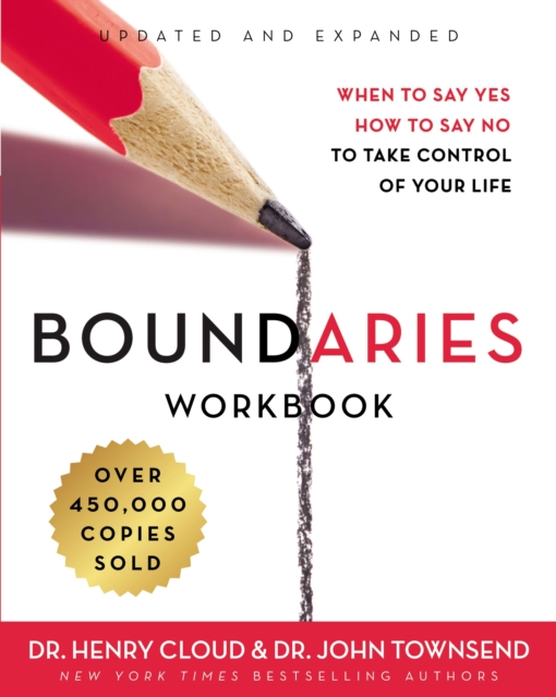 Boundaries WorkbookWhen To Say Yes, How To Say No To Take Control ...