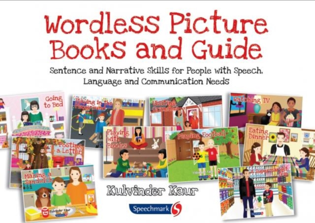Wordless Picture Books and GuideSentence and Narrative Skills for People with S... by Kulvinder Kaur, ISBN: 9781909301603
