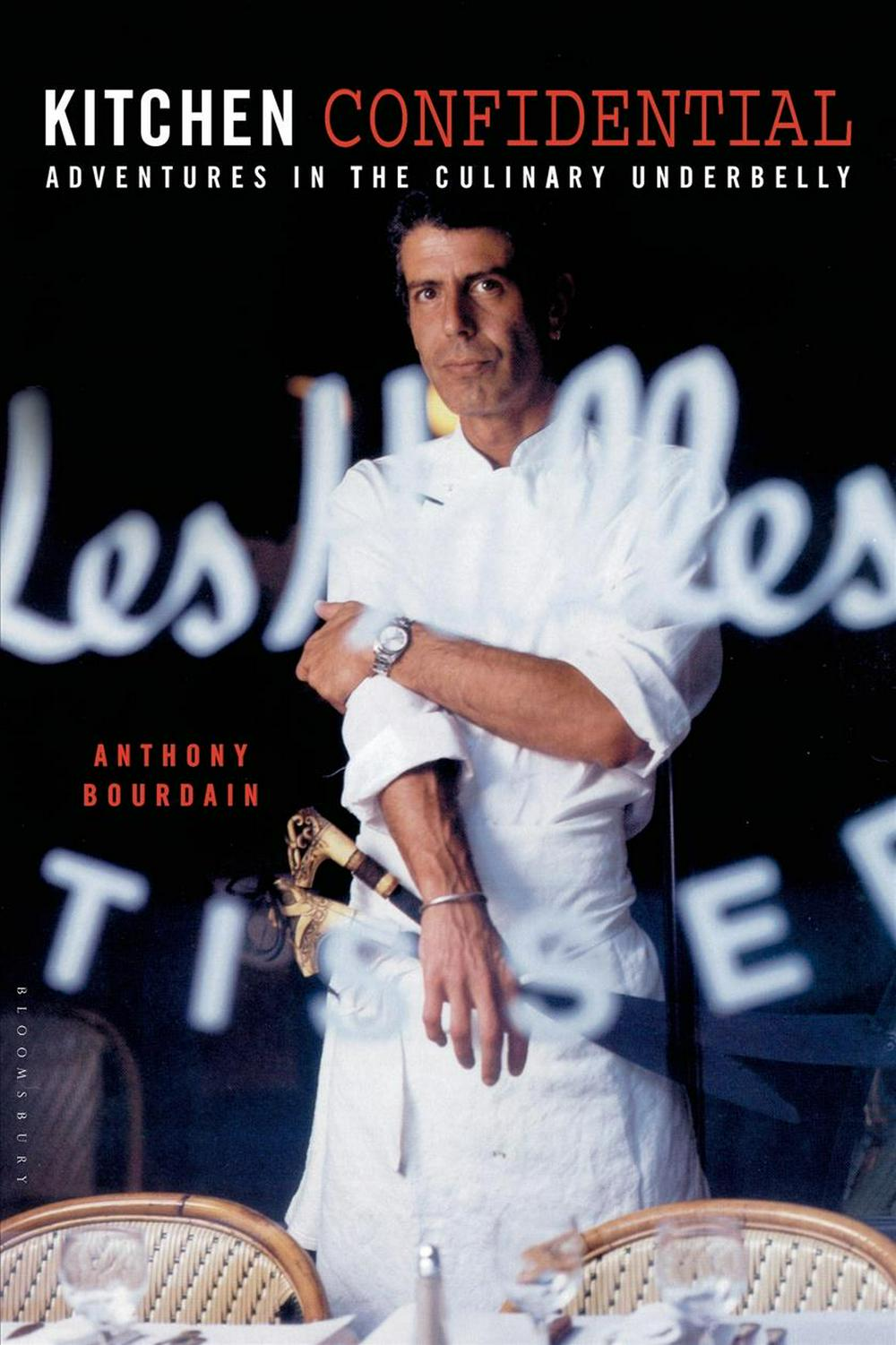 Kitchen Confidential by Anthony Bourdain, ISBN: 9781582340821