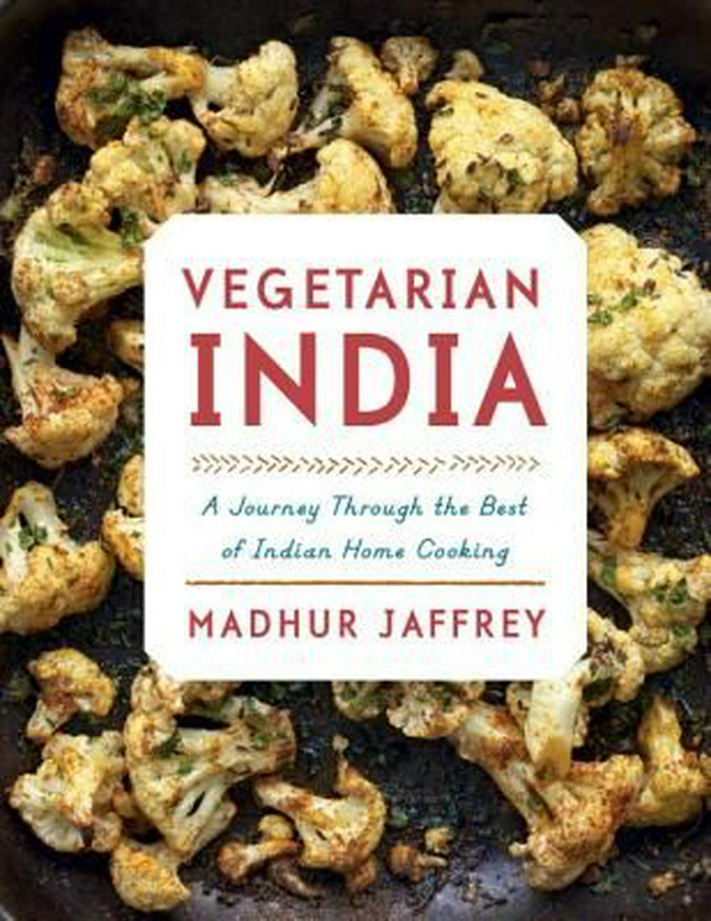 Vegetarian IndiaA Journey Through the Best of Indian Home Cooking