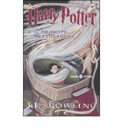 Harry Potter and the half-blood prince : Drago, Dormiens, Nunquam, Titillandus by J. K. Rowling, ISBN: 9788862562829