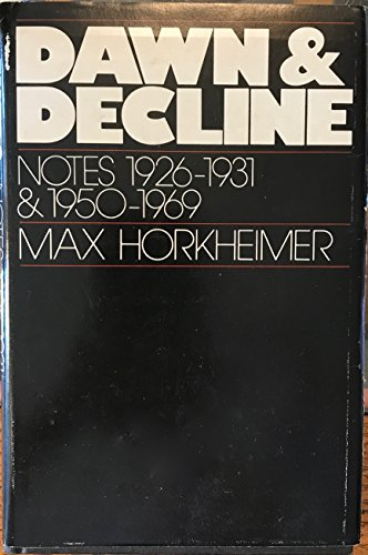 Dawn and Decline - Notes 1926-1931 and 1950-1969