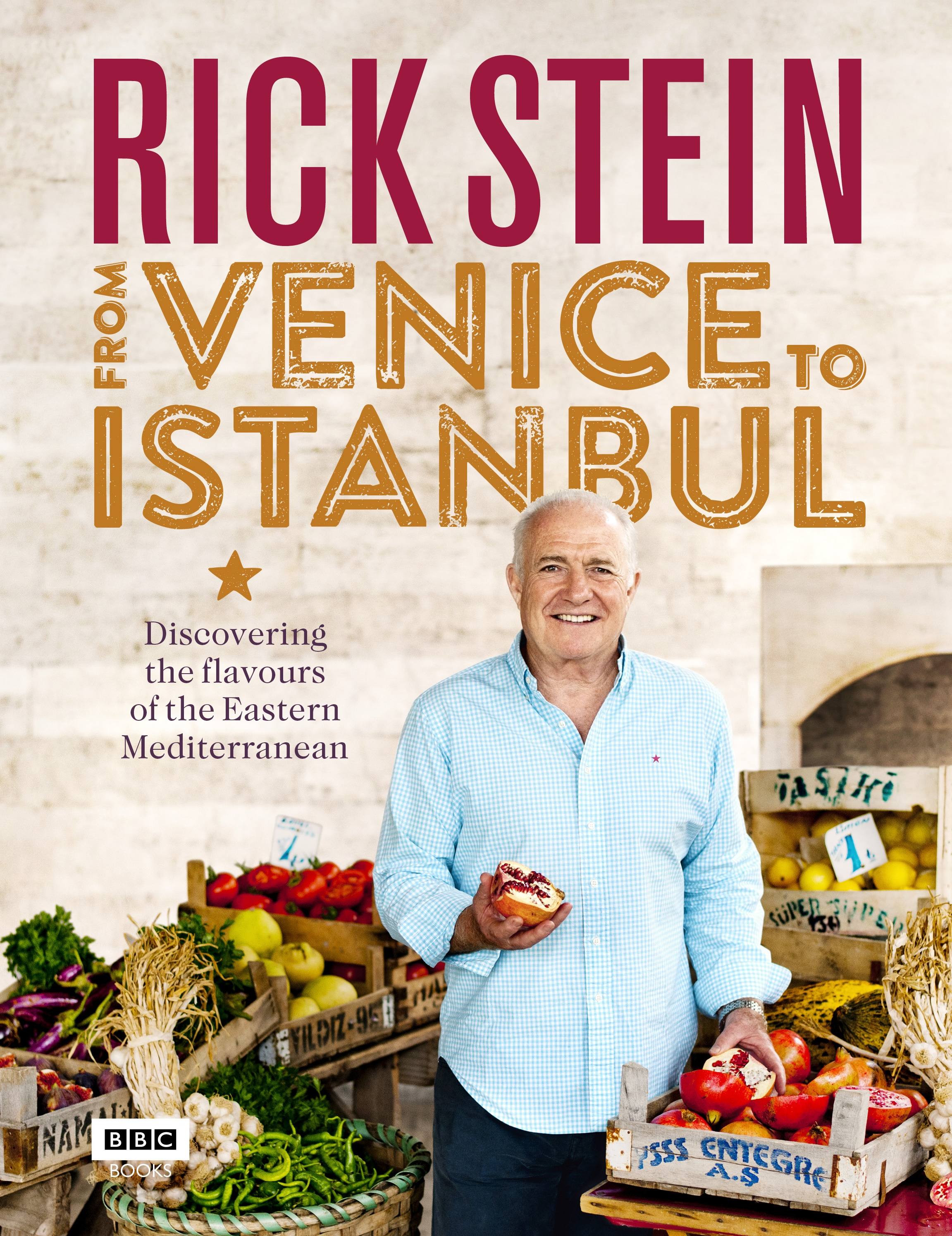 From Venice to Istanbul by Rick Stein, ISBN: 9781849908603