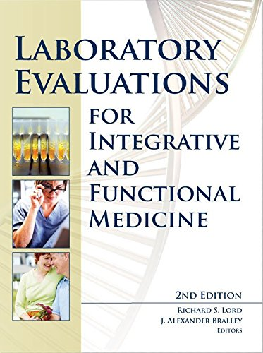 Laboratory Evaluations for Integrative and Functional Medicine by Richard S., Ed. Lord, ISBN: 9780988432208