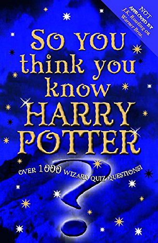 So You Think You Know Harry Potter
