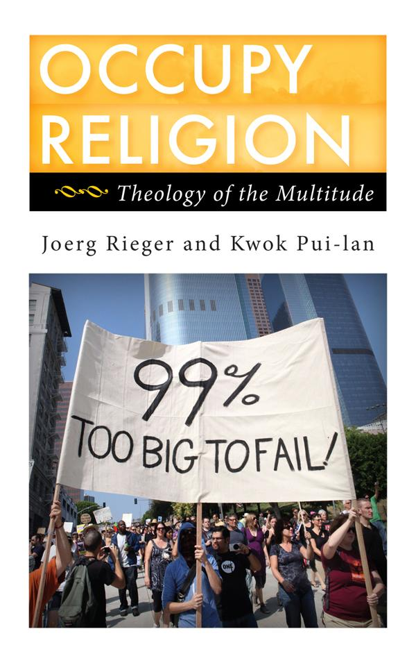 Occupy Religion by Joerg Rieger, ISBN: 9781442217935