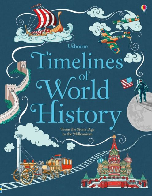 Timelines of World History by Jane Chisholm, ISBN: 9781474903936