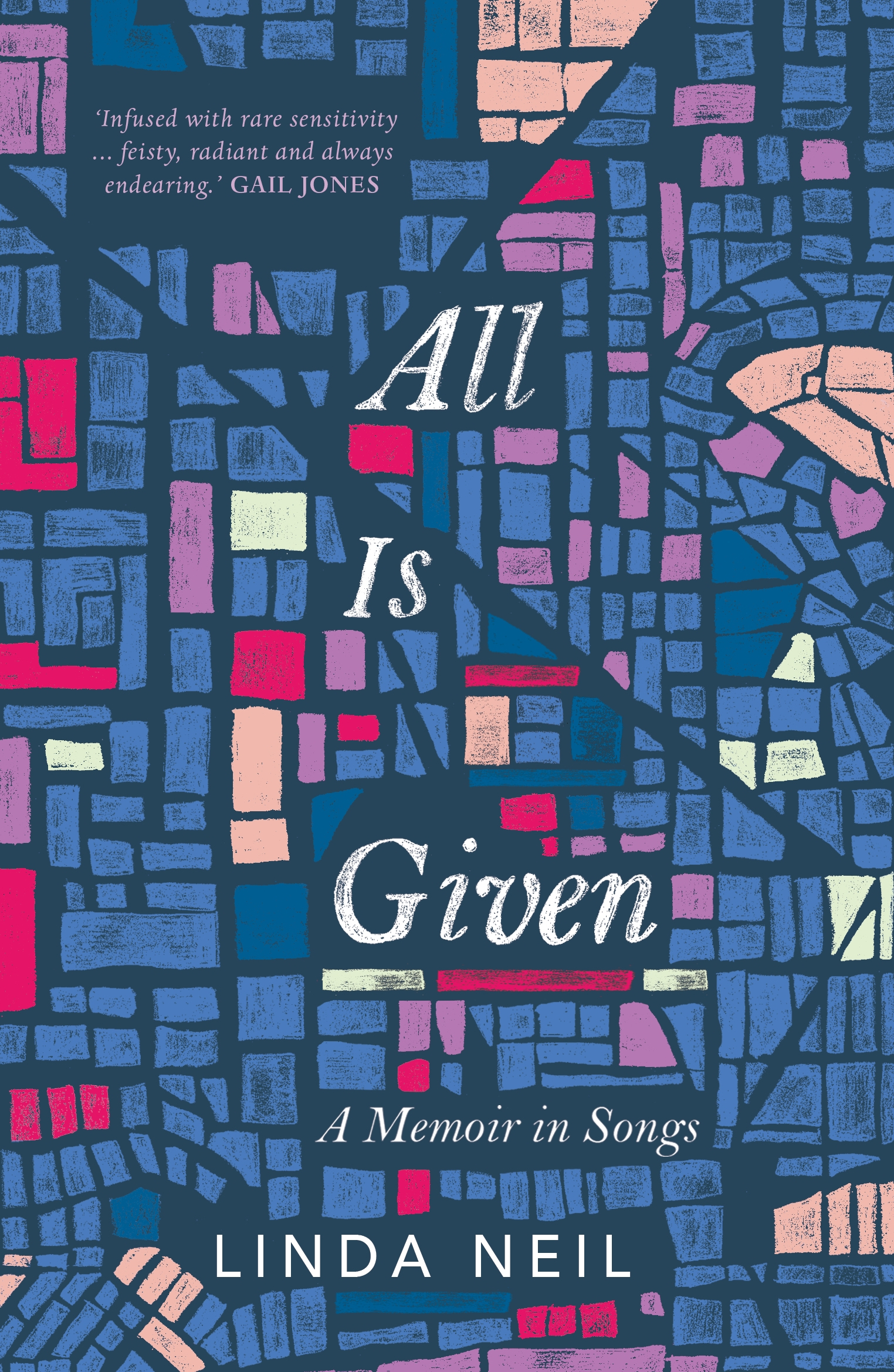 All Is Given: A Memoir in Songs
