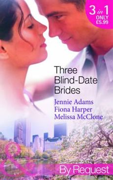 Three Blind-Date Brides (Mills & Boon by Request)