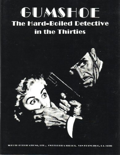 GUMSHOE : The Hard-Boiled Detective in the Thirties (Clue Book 1934)