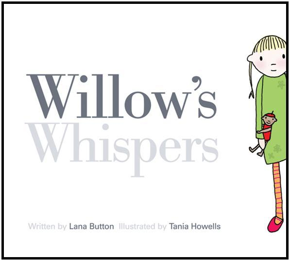 Willow's Whispers by Lana Button, ISBN: 9781554532803