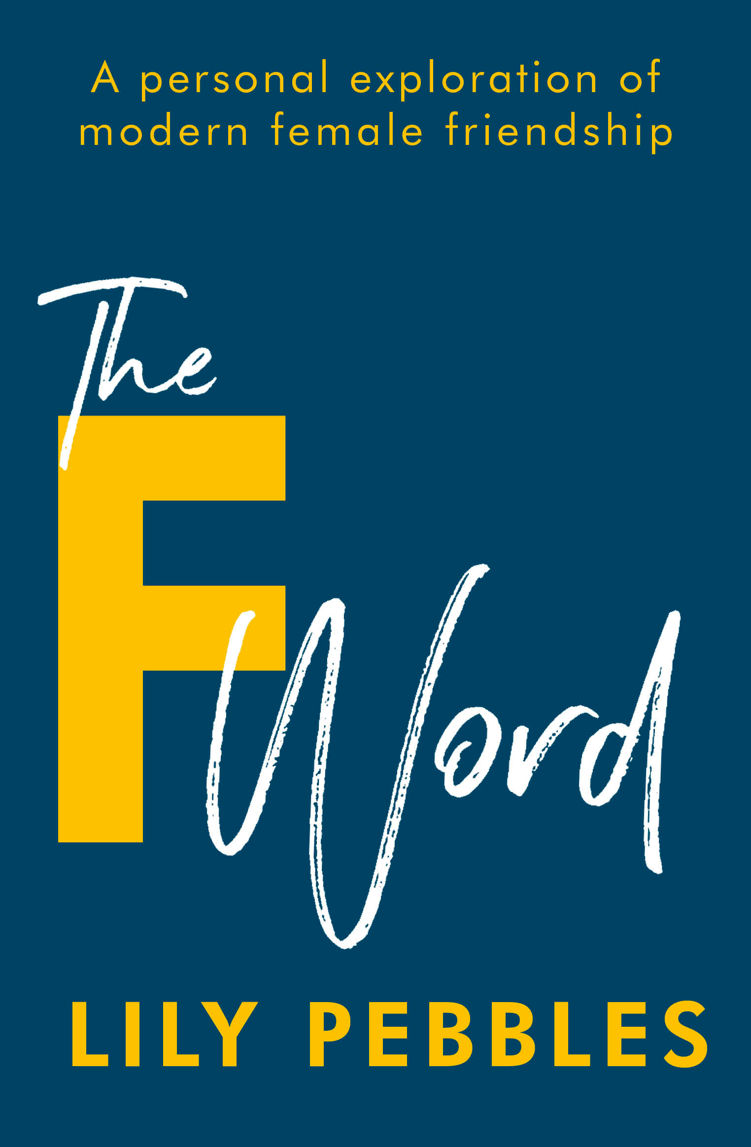 The F Word by Lily Pebbles, ISBN: 9781473680159