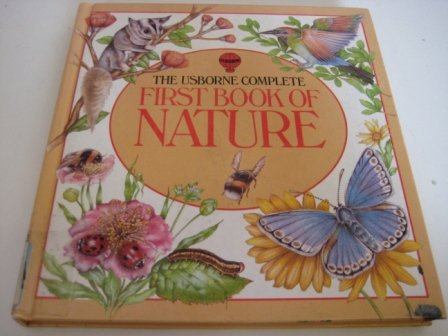 Usborne Complete First Book of Nature Hb (First Nature)