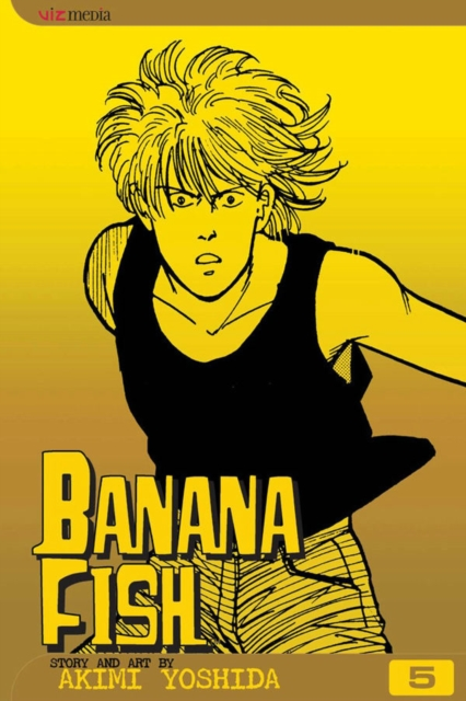 Banana Fish, Vol. 5