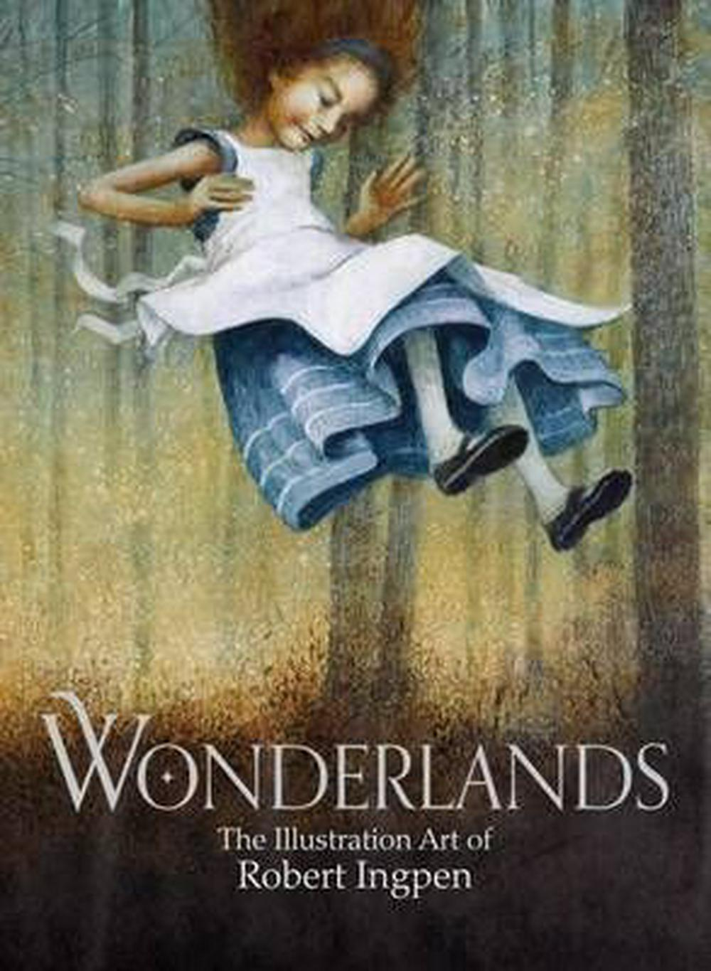 Wonderlands by Robert Ingpen, ISBN: 9780642278975