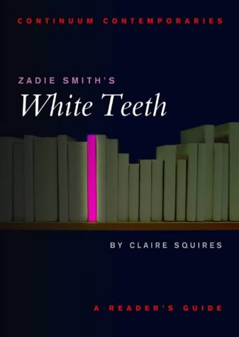 Zadie Smith's White Teeth