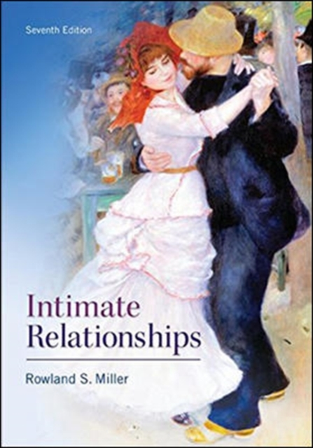 Intimate Relationships by Rowland Miller, ISBN: 9780077861803