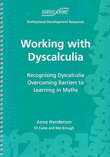 Working with Dyscalculia: Recognising Dyscalculia Overcoming Barriers to Learning in Maths by Anne Henderson, ISBN: 9780953105526