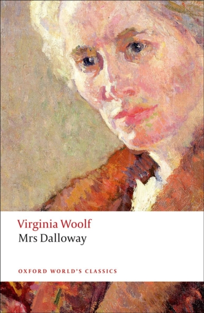 Mrs Dalloway by Virginia Woolf, ISBN: 9780199536009