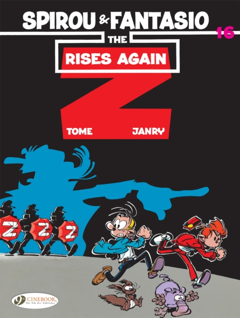 Spirou and Fantasio Vol. 16: the Z Rises Again by TOME., ISBN: 9781849184410