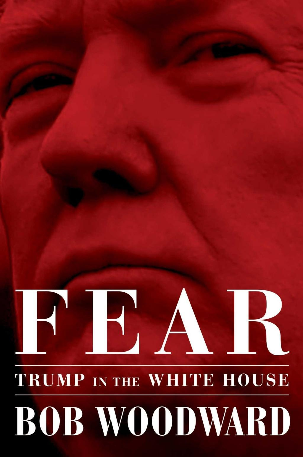 Fear: Trump in the White House by Bob Woodward, ISBN: 9781471181290