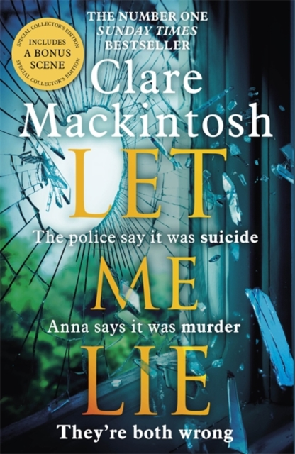 Let Me Lie by Clare Mackintosh, ISBN: 9780751564907