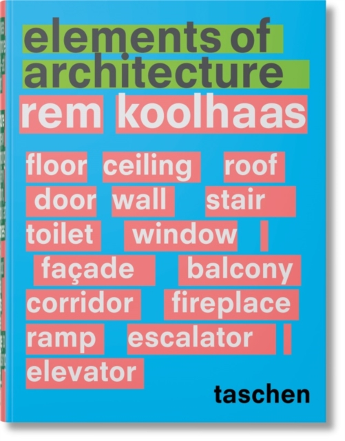 Va-Rem Koolhaas. Elements of Architecture by Collectif, ISBN: 9783836556149
