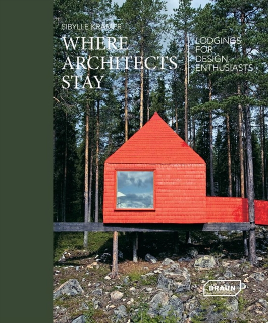 Architectural Travel JewelsLodgings for Design Enthusiasts by Sibylle Kramer, ISBN: 9783037682081