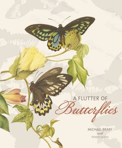 A Flutter of Butterflies by Michael F. Braby, ISBN: 9780642277251