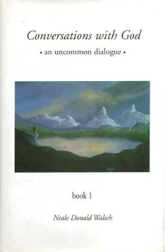 Conversations with God: An Uncommon Dialogue Book 1 by Neale Donald Walsch, ISBN: 9780733604768