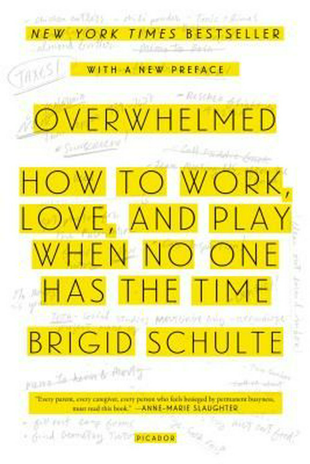 Cover Art for Overwhelmed: Work, Love, and Play When No One Has the Time, ISBN: 9781250062383
