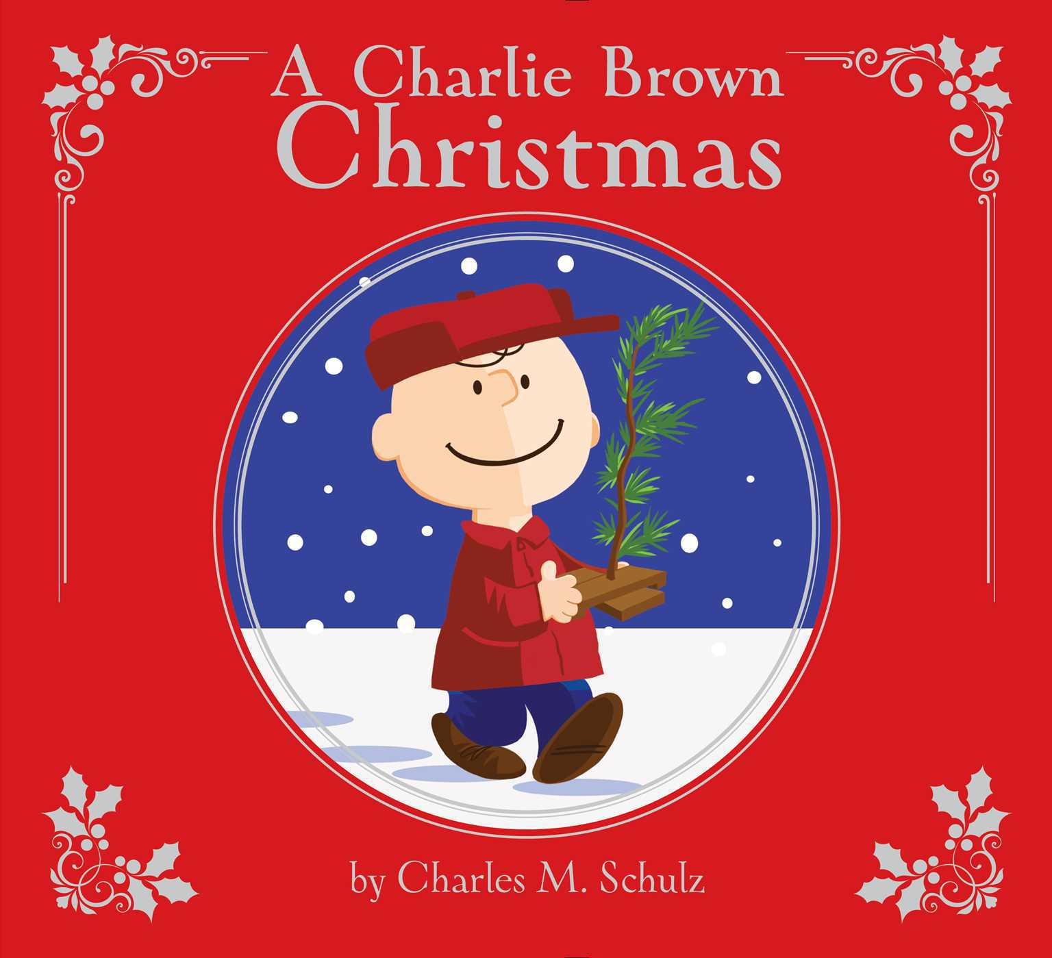 A Charlie Brown Christmas (Deluxe Edition) by Charles M Schulz, ISBN: 9781534404557