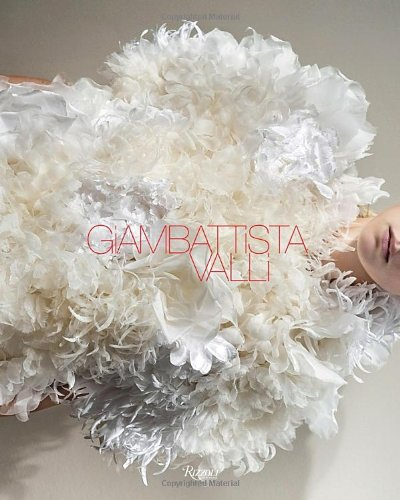 Giambattista Valli by Valli Giambattista, ISBN: 9780847835713