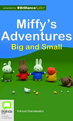 Miffy's Adventures Big and Small [Audio] by Dick Bruna, ISBN: 9781489025050