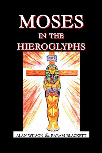 Moses in the Hieroglyphs by Grant Berkley, ISBN: 9781412056007