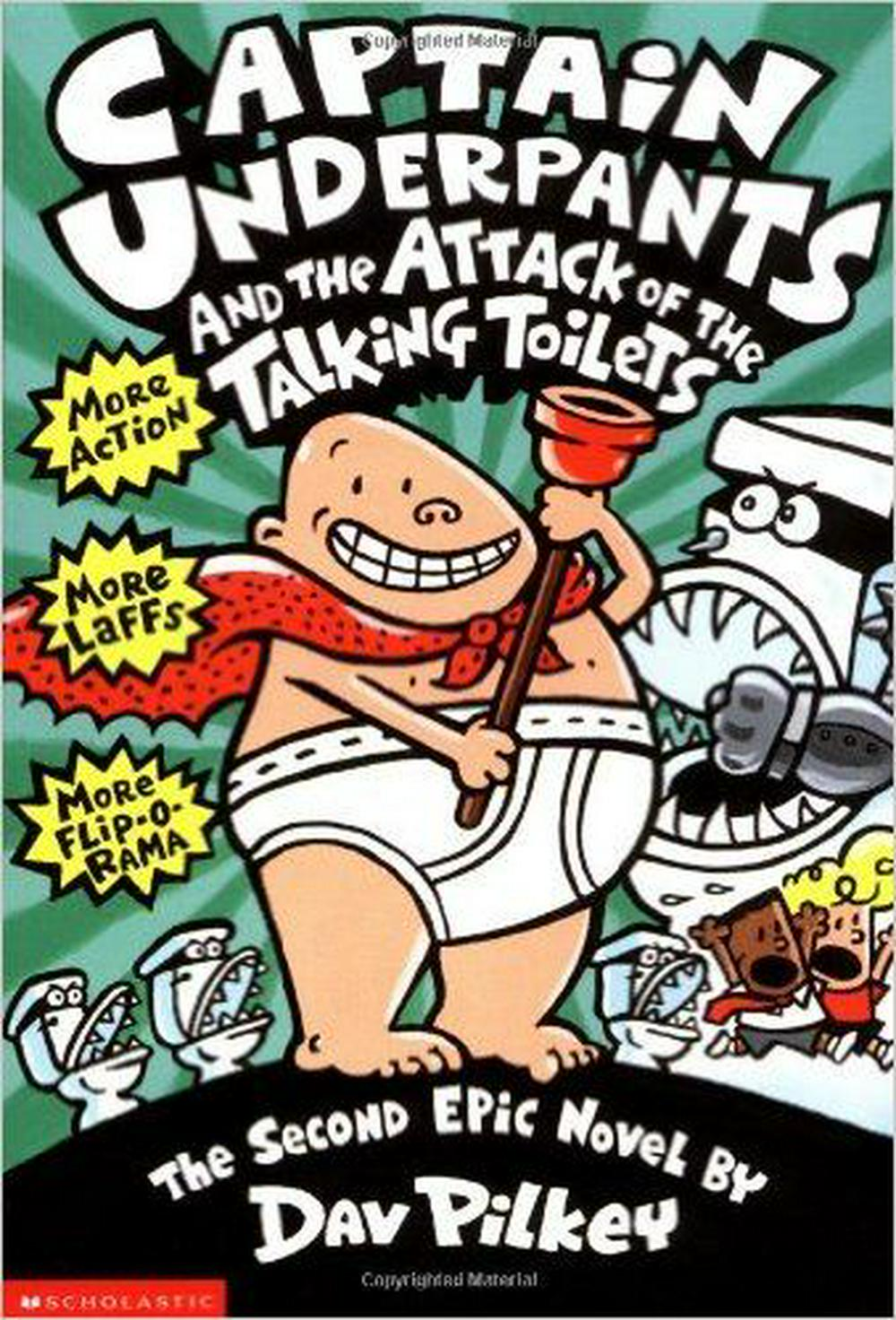 Captain Underpants and the Attack of the Talking Toilets by Dav Pilkey, ISBN: 9780590634274