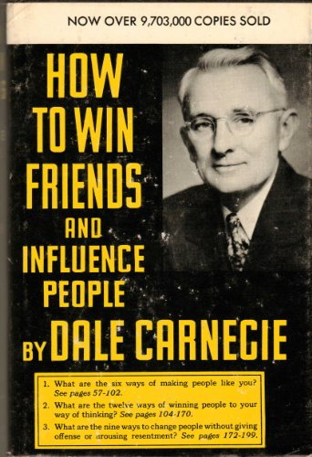 How to Win Friends and Influence People by Dale Carnegie, ISBN: 9780671355005