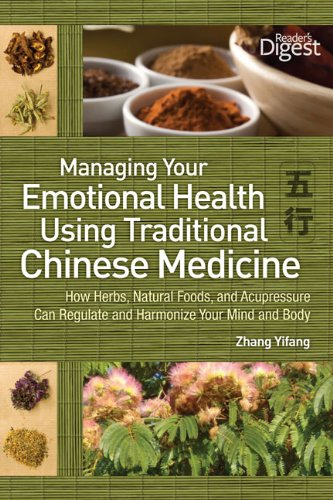 Managing Your Emotional Health Using Traditional Chinese Medicine