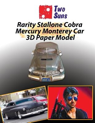 Rarity Stallone Cobra Mercury Monterey Car 3D Paper Model: how to build own exact copy of the Cobra Mercury Monterey Car For Children And Adults Papercraft