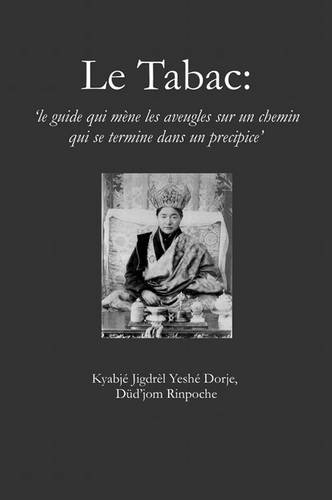 Tabac (French Edition) by Dudjom Rinpoche, ISBN: 9781898185123